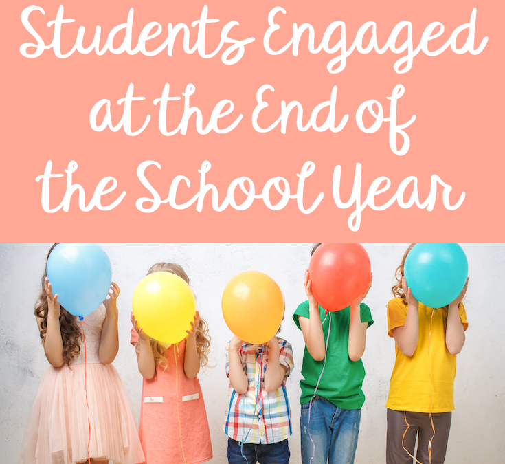 We Are Teachers (Interview and Article): 5 Ways to Keep Students Engaged Until the End of the School Year
